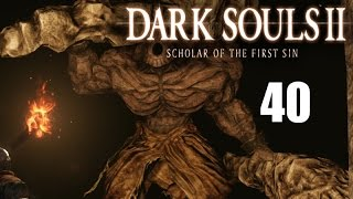 Dark Souls 2: Scholar of the First Sin Part 40 Throne Watcher and Throne Defender, Giants Souls