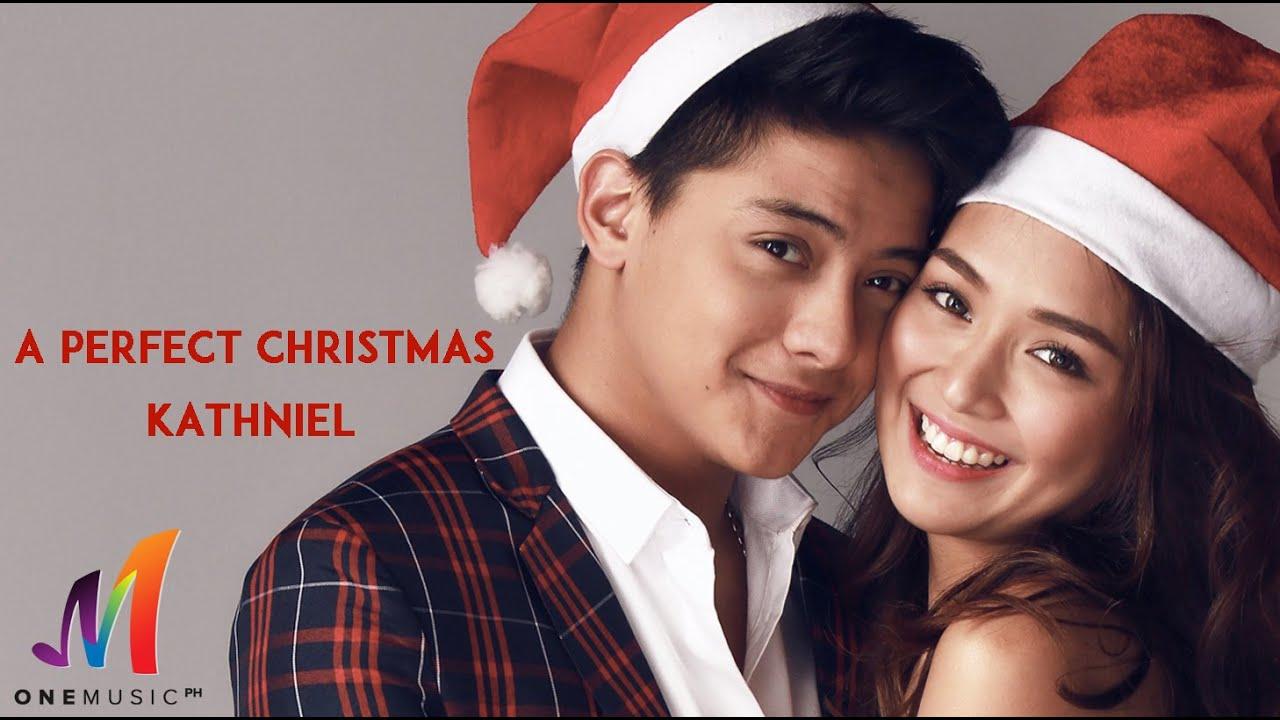 A Perfect Christmas.Daniel Padilla Kathryn Bernardo A Perfect Christmas
