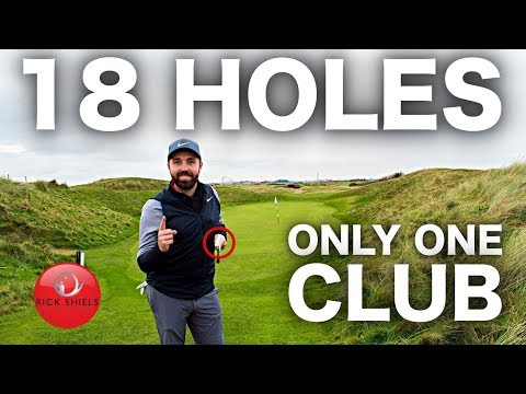 18 Holes with ONLY ONE club!