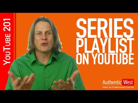 How to Set Up A Series Playlist on YouTube | Brighton West