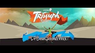 Triumph Riddim Mix #2015Soca @DrBeanSoundz @PrecisionProd
