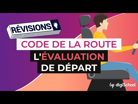 Code de la route - L' évaluation de départ |