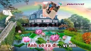 Xin loi Anh se ra di Remix (Karaoke HD)