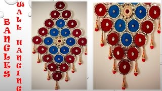 How to make Wall Hanging from Old Bangles and Cloth || Best Out of Waste