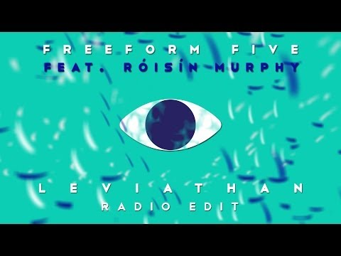 Freeform five featuring Róisín Murphy - 'Leviathan' (Radio Edit)