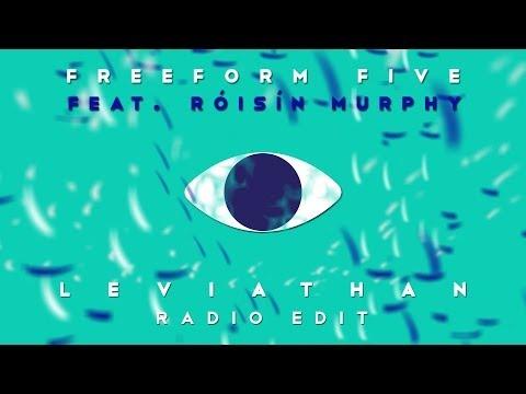 Freeform five featuring Róisín Murphy - 'Leviathan' (Radio Edit)