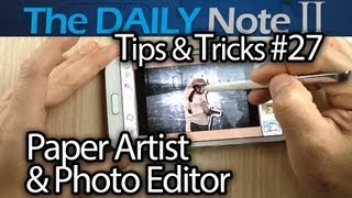 Samsung Galaxy Note 2 Tips & Tricks (Episode 27_ Screenshots, Paper Artist, Photo Editor Review)