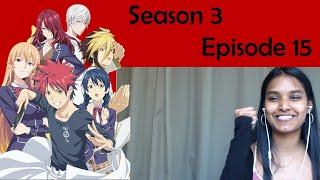 Food Wars - Season 3 Episode 15 REACTION