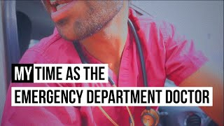 My Time as the Emergency Department Doctor
