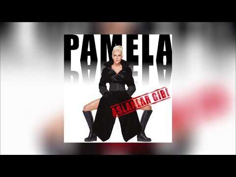 Pamela - Aslanlar Gibi