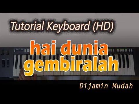 [Chord Keyboard] HAI DUNIA GEMBIRALAH - Belajar Lagu Natal