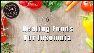 6 Healing Foods for Insomnia - Best Foods for Sleep
