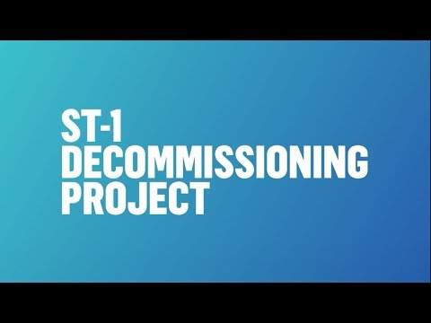 ST-1 Decommissioning Project