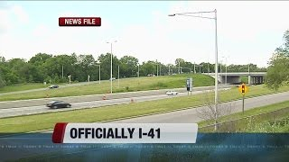 Highway 41 officially part of interstate system