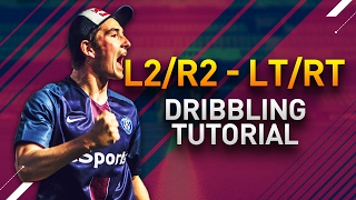 FIFA17 DRIBBLING TUTORIAL - R2/L2 RT/LT TUTORIAL - HOW TO USE IT AND WHERE TO USE IT !!