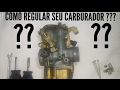 COMO REGULAR O CARBURADOR DE SUA MOTO????