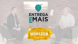 Entrega Emais – Residencial Horizon Catanduva/SP