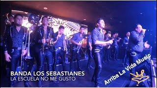 Banda Los Sebastianes La Escuela No Me Gust En Vivo 2019.mp3