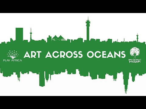 Art Across Oceans Exchange with Play Africa and Kohl Children's Museum of Greater Chicago