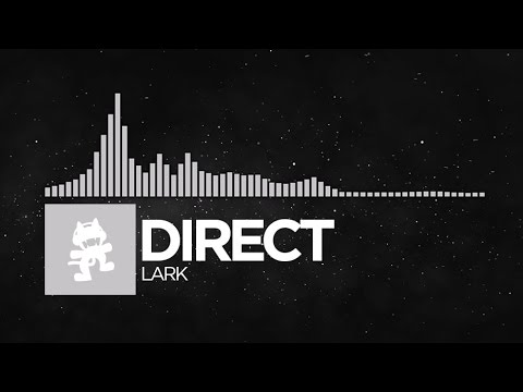 [Chillout] - Direct - Lark [Monstercat Release]