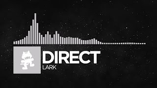 [Chillout] - Direct - Lark [Monstercat Release]