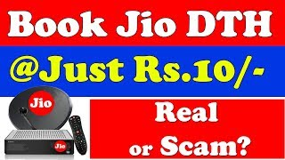 Jio dth booking 2018: Jio dish tv सिर्फ 10 रूपये में?| Jio setup box fake Online Booking scams