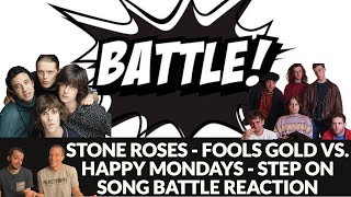 Reaction to Stone Roses - Fools Gold VS. Happy Mondays - Step On MADCHESTER SONG BATTLE