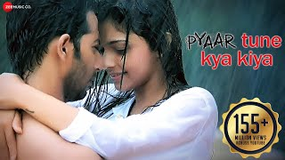 Pyaar Tune Kya Kiya - Official Theme Song | Love Romance Sad Song | Jubin Nautiyal