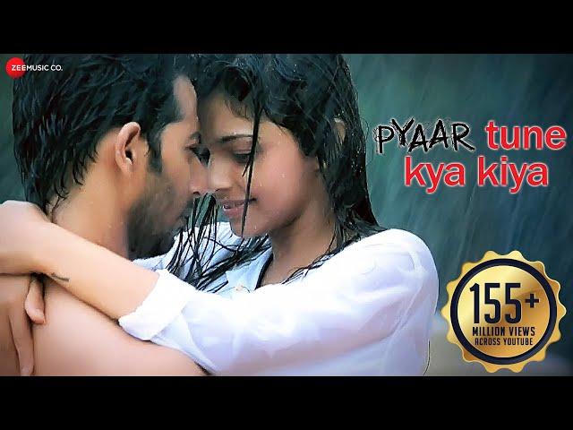 Pyaar Tune Kya Kiya - Official Theme Song | Love Romance Sad Song | Amjad Nadeem , Jubin Nautiyal