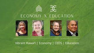 Vibrant Hawaiʻi | Economy | CEDS | Education