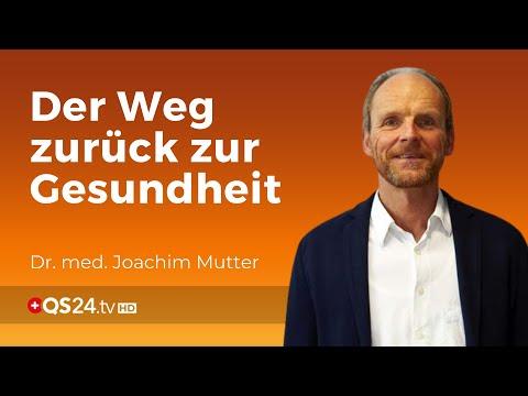 Todsicher krank – zurück zur Gesundheit | Dr. med. Mutter| Back to School | QS24 23.12.2019