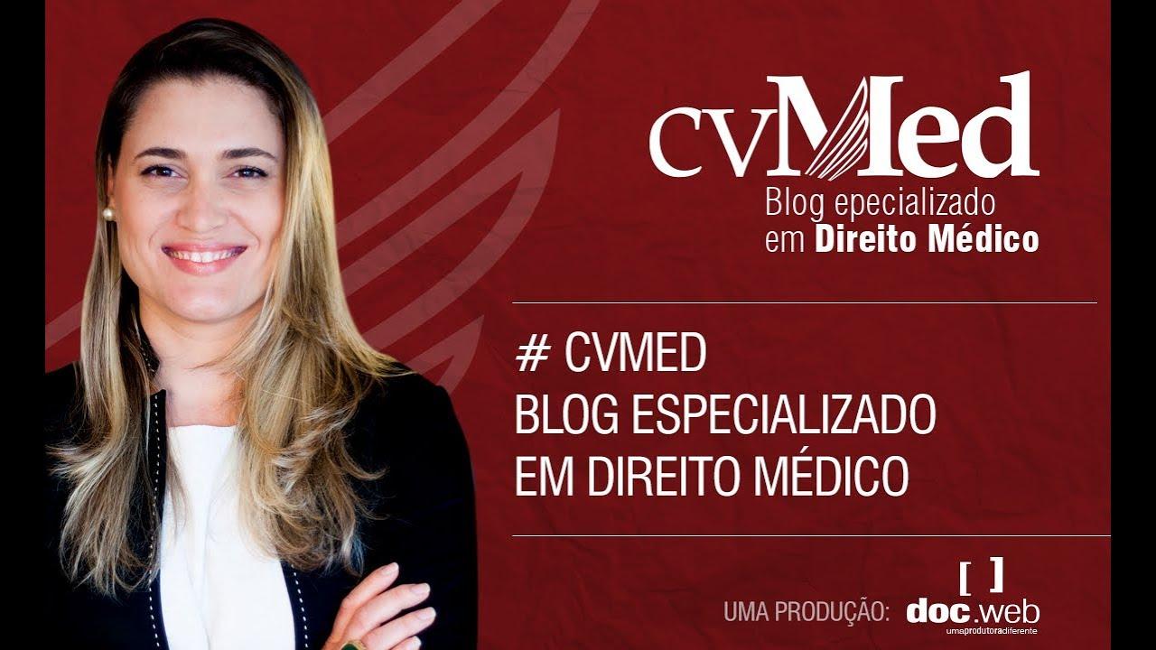 cvmed blog especializado em direito médico youtube