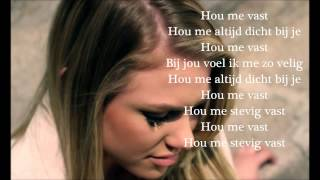 Hou me vast -Fabiënne Bergmans ft. Brahim Fouradi (Lyrics)