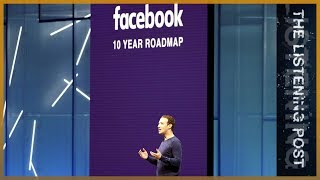 What happened to Zuckerbergs 2018 resolution to fix Facebook? | The Listening Post (Lead)