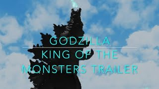 GODZILLA KING OF THE MONSTERS -ROBLOX TRAILER-
