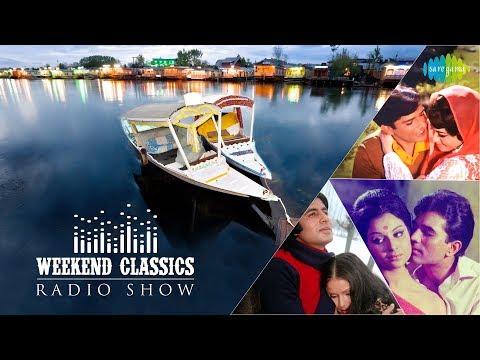Weekend Classic Radio Show   Songs Picturized in Kashmir   Kabhi Kabhi   Tere Bina Zindagi  RJ Ruchi