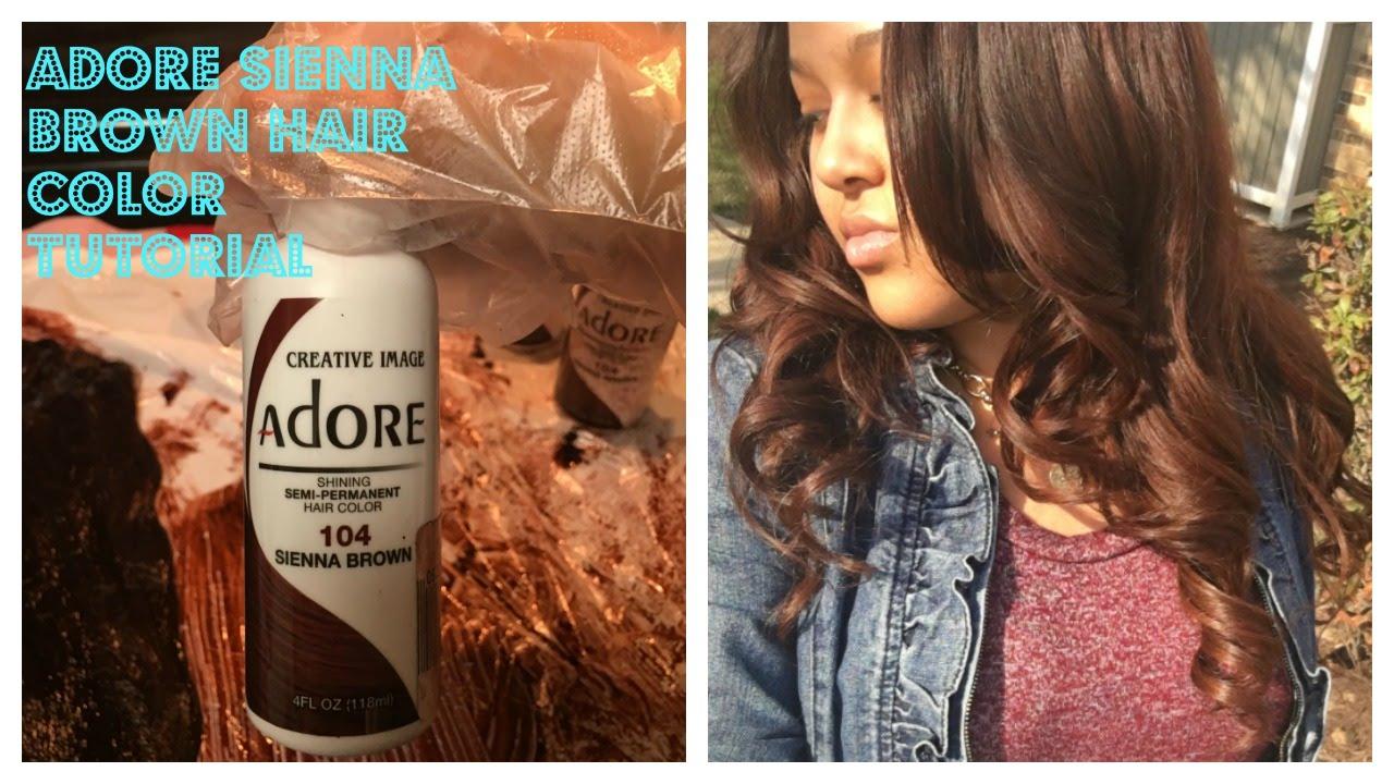 adore sienna brown hair color tutorial