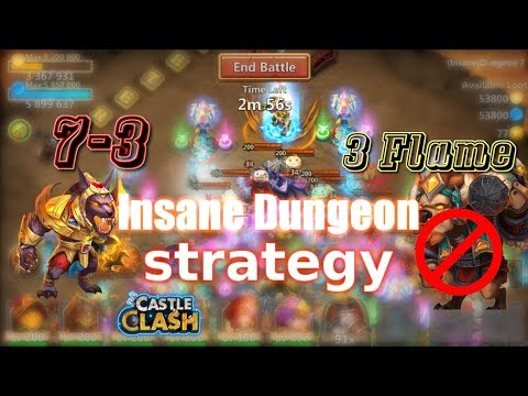 Castle Clash 3 Flame Insane Dungeon 7-3_ Strategy _Without MINO
