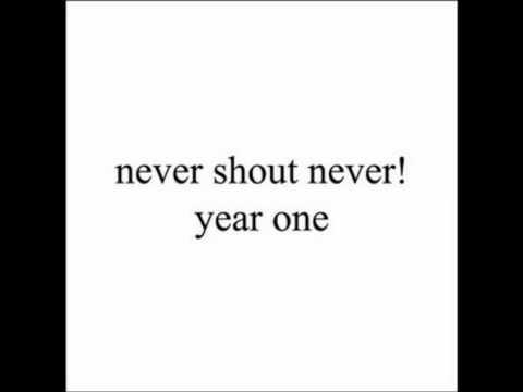 Smelyalata- Never Shout Never (Year One)