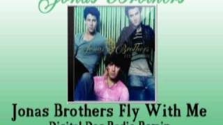 Jonas Brothers Fly With Me Digital Dog Radio Remix (preview)