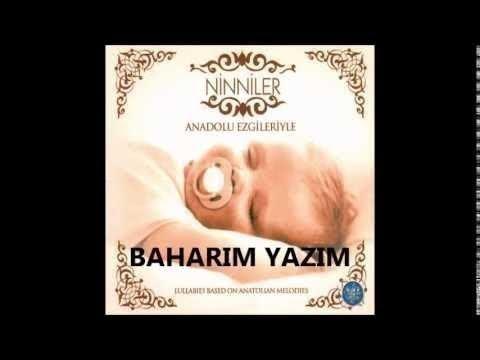 NİNNİLER - ANADOLU EZGİLERİYLE - BAHARIM YAZIM (Lullabies)