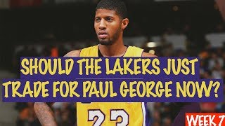 Should The Los Angeles Lakers Just Trade For Paul George Now?