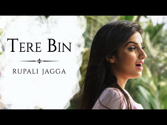 Tere Bin/Wo Lamhe - Rupali jagga/Atif Aslam