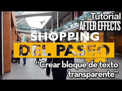 Crear bloque de texto transparente -  Tutorial After Effects