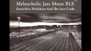 Kenichiro Nishihara & The Jazz Crafts - Coco