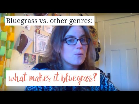 Bluegrass vs. other genres - what makes it bluegrass?