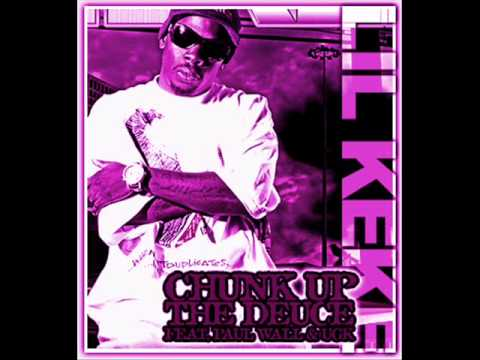 Chunk Up The Deuce (Screwed And Chopped) - Lil' Keke feat. Paul Wall and Bun B