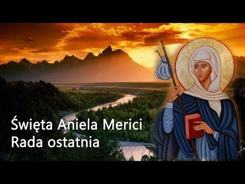 Sw Aniela Merici - Rada ostatnia