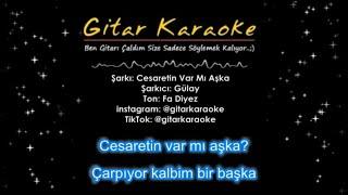 Cesaretin Var Mı Aşka - Gitar Karaoke (5 Ton)