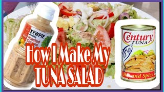 How I Make My Tuna Salad // Simple And Easy Recipe